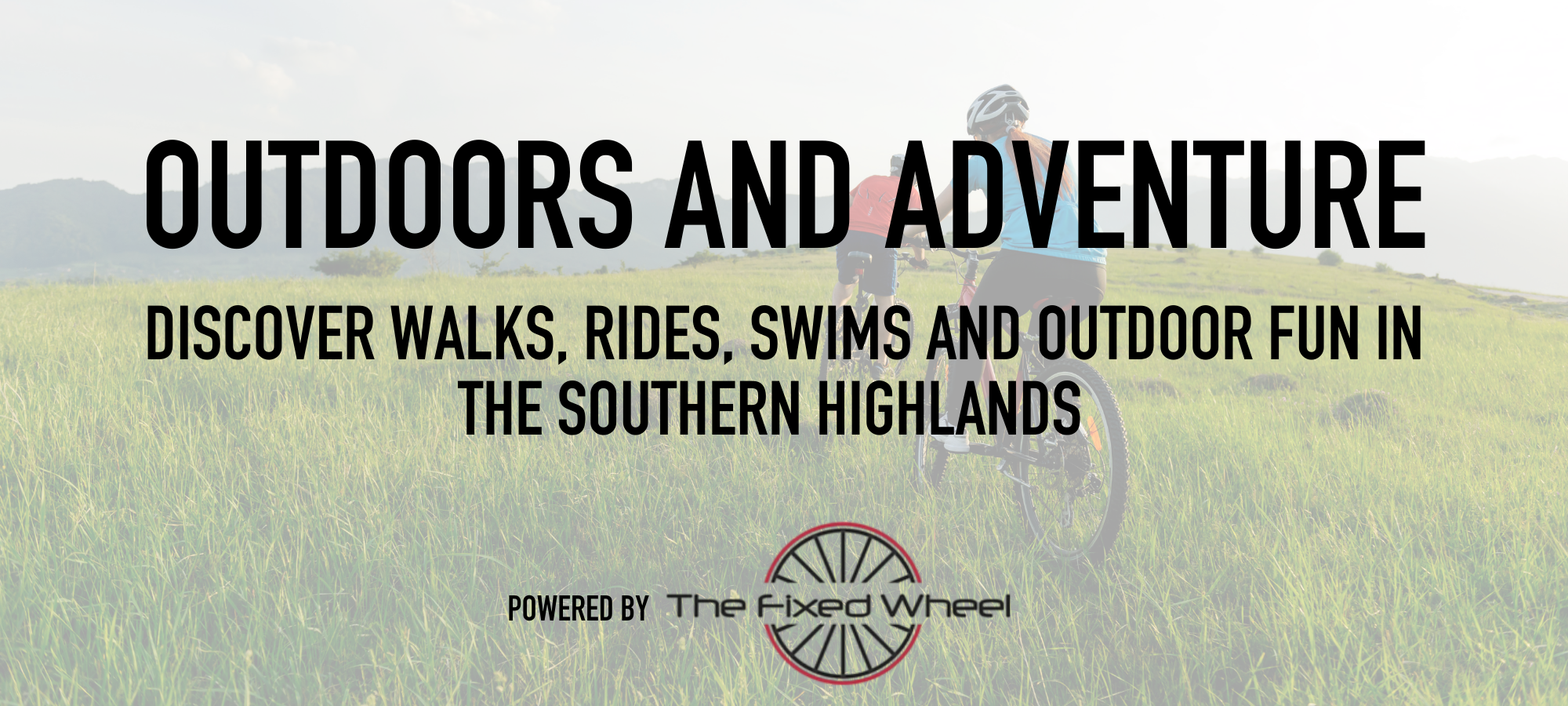 outdoor adventure in the southern highlands