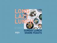 Long, Lazy Lunch at Birch