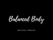 Balanced Body Massage Therapy