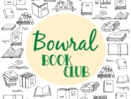 Bowral Book Club (No Meeting on 18 March)